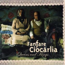 cd_fanfareciocarlia_queensandkings
