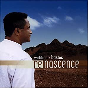 cd_waldemarbastos_renascence