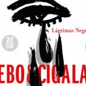 cd_bebo&cigla_lagrimasnegra