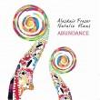 cd_alasdairfraser&nataliehaas_abundance