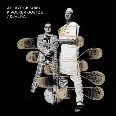 cd_ablayecissoko&volkergoetze_djaliya