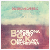 cd_barcelonagipsybalkanorchestra_delebroaldanubio