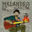 cd_MALANDRO_Elpasadoqueteespera
