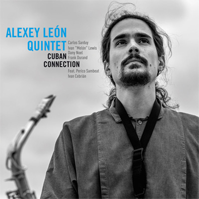 cd_alexeyleonquitet_cubanconnection