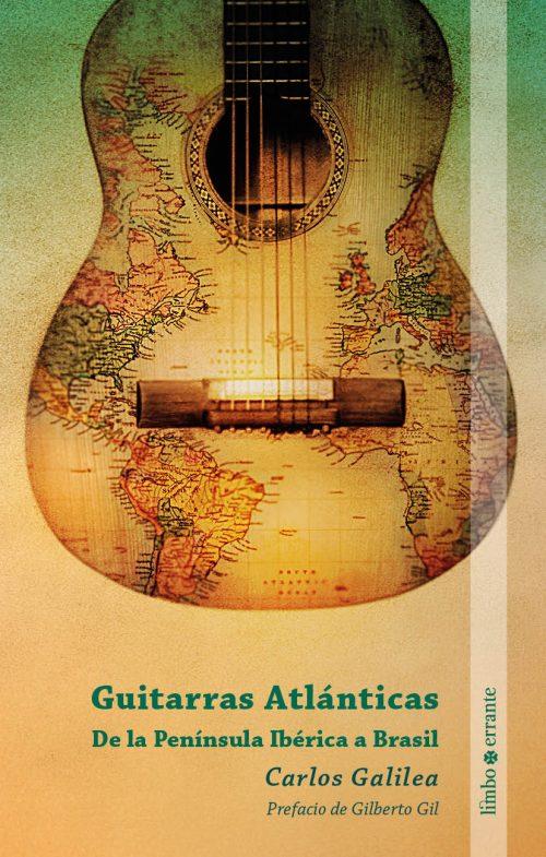 libro_GuitarrasAtlánticas_CarlosGalilea