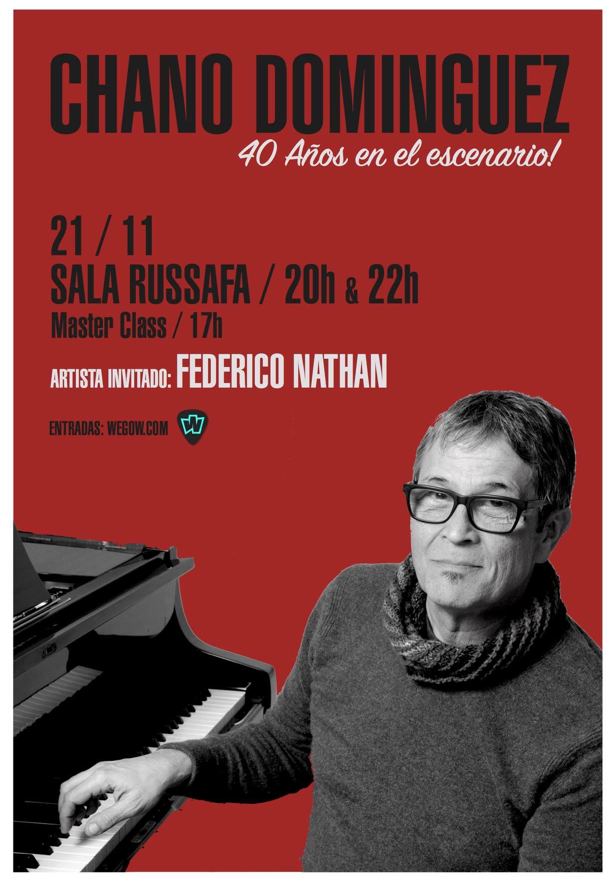 miércoles 21 de noviembre Sala Russafa CHANO DOMÍNGUEZ