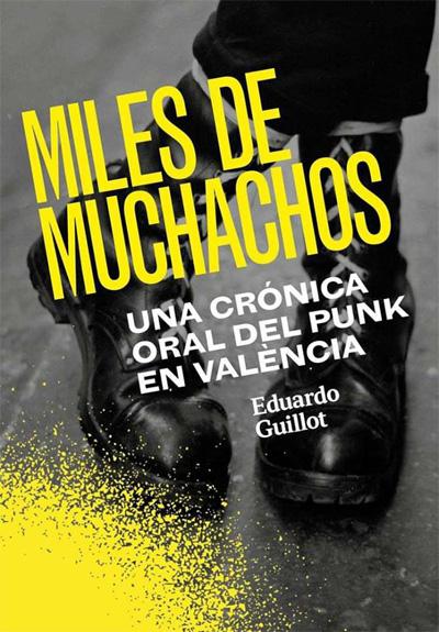 libro_EduardoGuillot_MilesdeMuchacho