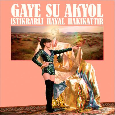 CD_Gaye Su Akyol_İstikrarlı Hayal Hakikattir