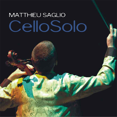 cd_matthieusaglio_cellosolo