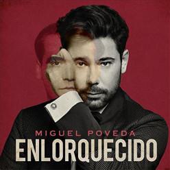 cd_miguelpoveda_enlorquecido