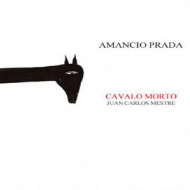 cd_amancioprada_cavalomorto