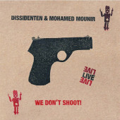 cd_dissidenten_wedontshoot