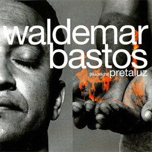 cd_waldemarbastos_pretaluz